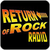 """Return of Rock Radio "" hören"