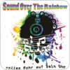 """Sound over the Rainbow"" hören"