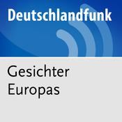 Deutschlandfunk - Gesichter Europas