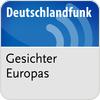 """""""Deutschlandfunk - Gesichter Europas"""" hören"""