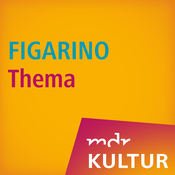 MDR KULTUR FIGARINO Thema