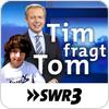 """""""SWR3 - Tim fragt Tom"""" hören"""
