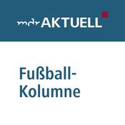 MDR AKTUELL Fußball-Kolumne