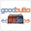 """""""GoodButta Radio"""" hören"""
