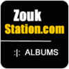 """Zoukstation Zouk Albums"" hören"