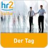 """""""hr2 - Der Tag"""" hören"""