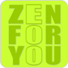 """ZEN FOR YOU"" hören"