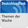 """""""Deutschlandfunk - Themen der Woche"""" hören"""