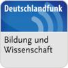 """""""Deutschlandfunk - Wissenschaft und Bildung"""" hören"""