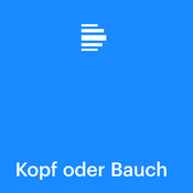 Kopf oder Bauch? - Deutschlandfunk