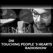 TOUCHING PEOPLE\'S HEARTS - Radioshow