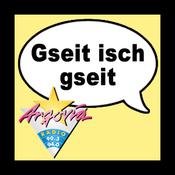 Argovia - Gseit isch gseit