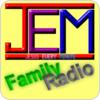 """""""JEM Family Radio"""" hören"""