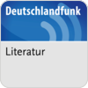 """""""Deutschlandfunk - Literatur"""" hören"""