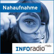 Nahaufnahme | Inforadio - Besser informiert.