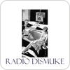 """Radio Dismuke"" hören"