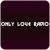 """Only Love Radio"" hören"