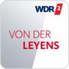 """""""WDR 2 - Von der Leyens"""" hören"""