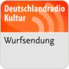 """DRadio Kultur - Wurfsendung"" hören"