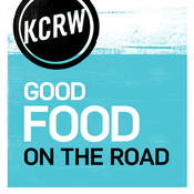 KCRW Good Food on the Road