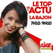 La Bajon - Le top de l\'actu de Rire & Chansons