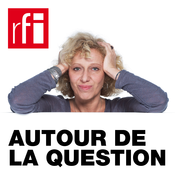 RFI - Autour de la question
