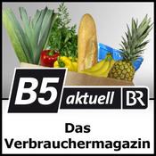 B5 aktuell - Das Verbrauchermagazin