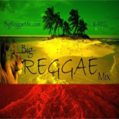 Big Reggae Mix (The Global Healing Has Begun)!™