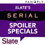 Slate's Serial Spoiler Specials