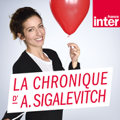 France Inter - La chronique d'Anna Sigalevitch