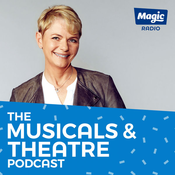 Magic - The Musicals & Theatre Podcast