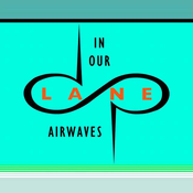 In Our Lane Airwaves