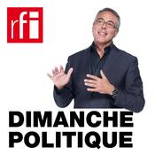 RFI - Dimanche politique