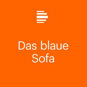 Das Blaue Sofa Deutschlandfunk Kultur Podcast Horen
