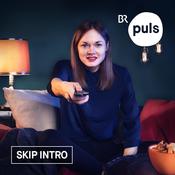Skip Intro – Der Serienpodcast von PULS