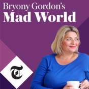 Bryony Gordon\'s Mad World