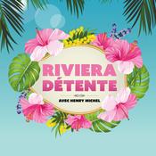 Riviera Détente