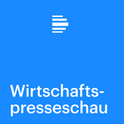 Wirtschaftspresseschau - Deutschlandfunk