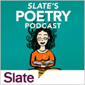 Slate's Poetry Podcast