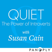 Quiet: The Power of Introverts with Susan Cain