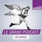 Le grand podcast de voyage