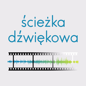 Ścieżka dźwiękowa: podcast filmowy