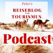 Peter\'s Reiseblog und Tourismus Podcast