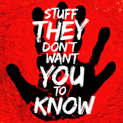 Stuff They Don\'t Want You To Know Audio